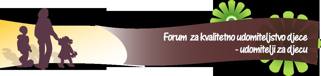Forum za kvalitetno udomiteljstvo djece - udomitelji za djecu